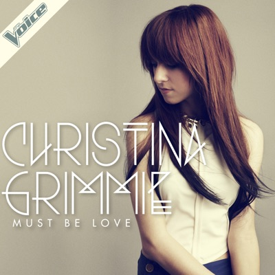 Must Be Love - Christina Grimmie mp3 download