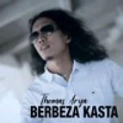 download lagu Thomas Arya Berbeza Kasta