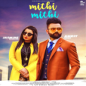 Free Download Amrit Mann Mithi Mithi (feat. Jasmine Sandlas) Mp3