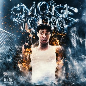 Lil Loaded - Smoke Today