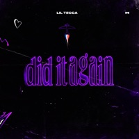 Did It Again - Single - Lil Tecca mp3 download