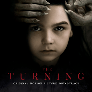 The Turning (Original Motion Picture Soundtrack) - The Turning (Original Motion Picture Soundtrack) mp3 download