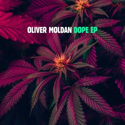 Dope - Oliver Moldan mp3 download
