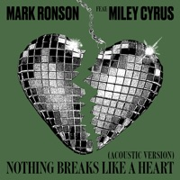 Nothing Breaks Like a Heart (Acoustic Version) [feat. Miley Cyrus] - Single - Mark Ronson mp3 download
