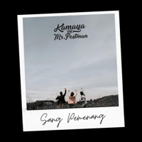 Download lagu Kamaya & Mr. Postman - Sang Pemenang