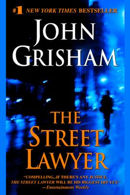 The Street Lawyer: A Novel (Abridged) - John Grisham