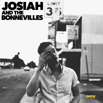 Swing - Josiah And The Bonnevilles mp3 download