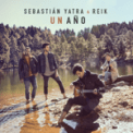 Free Download Sebastián Yatra & Reik Un Año Mp3