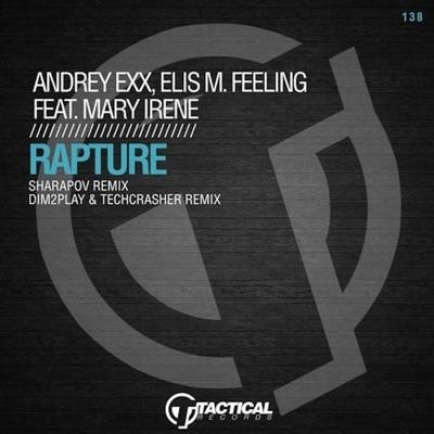 Rapture (Sharapov Remix) - Andrey Exx, Elis M. Feeling & Mary Irene mp3 download