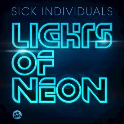 Lights Of Neon - Sick Individuals mp3 download