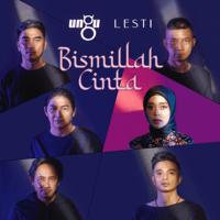 Ungu & Lesti - Bismillah Cinta Mp3