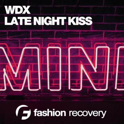 Late Night Kiss - WDX mp3 download