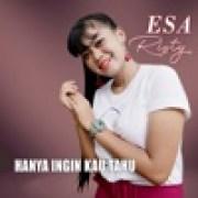 download lagu Esa Risty Hanya Ingin Kau Tahu
