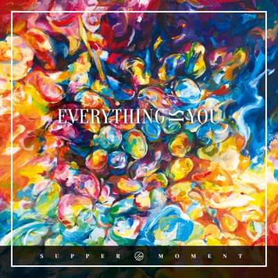 Supper Moment - Everything Is You (國語版)