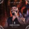 Gusttavo Lima - Café e Amor (Ao Vivo) - Single