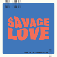 Jawsh 685, Jason Derulo & BTS - Savage Love (Laxed - Siren Beat) [BTS Remix] Mp3