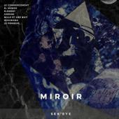 miroir sek eye zeffyr music