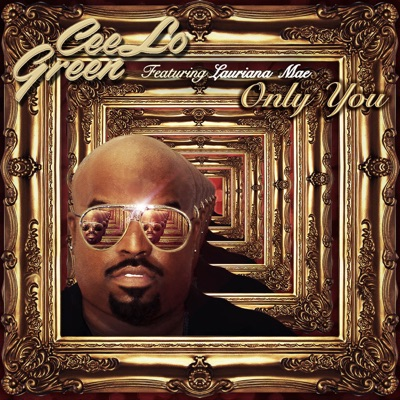 Only You - CeeLo Green Feat. Lauriana Mae mp3 download