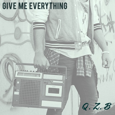 Give Me Everything - Q.Z.B mp3 download