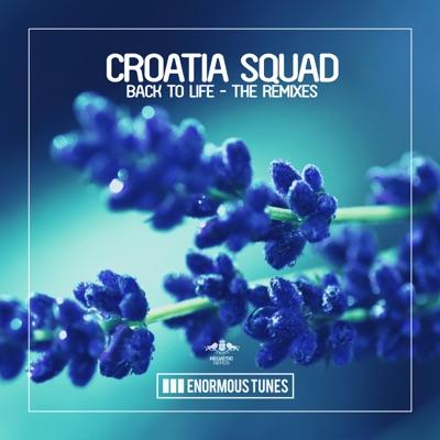 Back To Life (Mart Remix) - Croatia Squad mp3 download