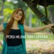 download lagu Dara Fu Pergi Hilang dan Lupakan
