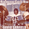 Free Download David Garfield Remembering Carlos Vega (feat. Vinnie Collaitua, Steve Gadd, Gregg Bissonette, Abraham Laboriel Jr., John
