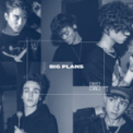 Free Download Why Don't We Big Plans Mp3
