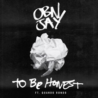 To Be Honest (feat. Quando Rondo) - Single - OBN Jay mp3 download