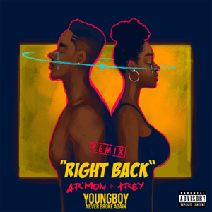 Right Back (feat. YoungBoy Never Broke Again) [Remix] - Right Back (feat. YoungBoy Never Broke Again) [Remix] mp3 download
