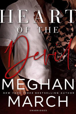 Heart of the Devil: The Forge Trilogy, Book 3 - Meghan March