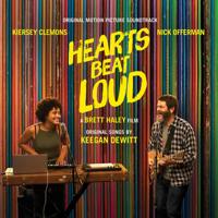 Hearts Beat Loud, Pt. 2 (Ballad) Keegan DeWitt & Kiersey Clemons