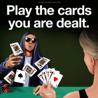 Play the Cards You Are Dealt (Motivational Speech) Fearless Motivation