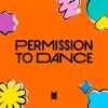 BTS - Permission to Dance (R&B Remix) Metrolagu