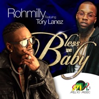Bless Me Baby (feat. Tory Lanez) - Single - Rohmilly mp3 download