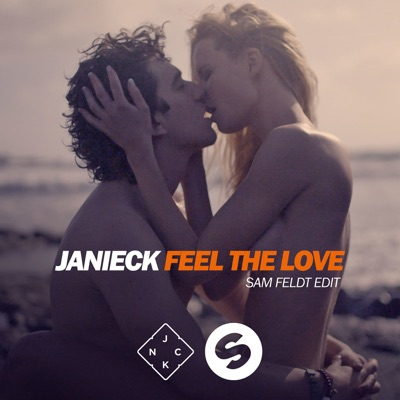 Feel The Love (Sam Feldt Edit) - Janieck mp3 download