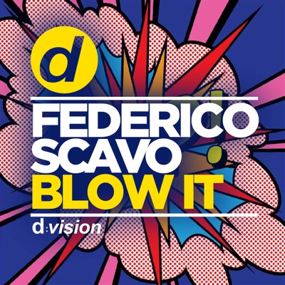 Blow It - Federico Scavo mp3 download