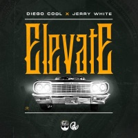 Elevate (feat. Jerry White) - Single - Diego Cool mp3 download