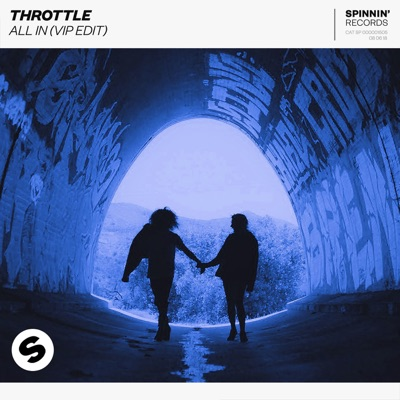 All In (VIP Edit) - Throttle mp3 download