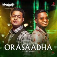 Orasaadha (Madras Gig) Vivek - Mervin