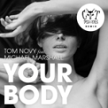 Free Download Tom Novy & Cat Dealers Your Body (feat. Michael Marshall) [Cat Dealers Radio Edit] Mp3