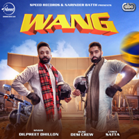Wang (with Desi Crew) Dilpreet Dhillon MP3