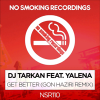 Get Better (feat. Yalena) [Gon Haziri Remix] DJ Tarkan