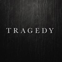 Tragedy Always Never MP3