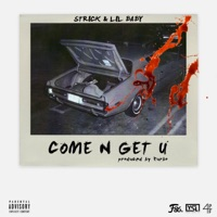 Come N Get U - Single - Strick & Lil Baby mp3 download