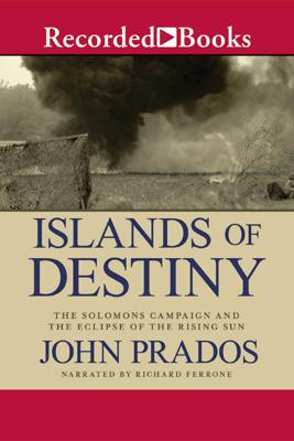 Islands of Destiny - John Prados