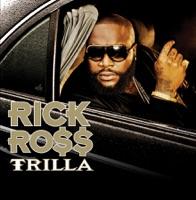 Trilla (Bonus Track Version) - Rick Ross mp3 download