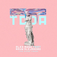 Toda Alex Rose & Rauw Alejandro MP3