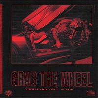 Grab the Wheel - Single - Timbaland & 6LACK mp3 download