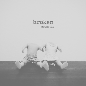 Broken (acoustic) - Broken (acoustic) mp3 download