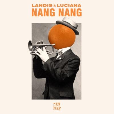 Nang Nang - Landis & Luciana mp3 download